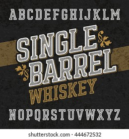 Single barrel whiskey label font with sample design. Ideal for any labels design in vintage style such as whiskey, absinthe, scotch, gin, rum or bourbon.