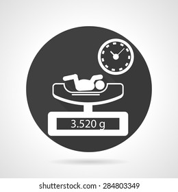 Single flat black round vector icon with white contour elements of weighing newborn procedure on gray background.