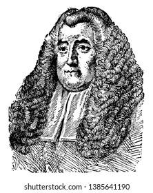 Sir William Blackstone, 1723-1780, he was an English jurist, judge and politician, famous for writing the commentaries on the laws of England, vintage line drawing or engraving illustration