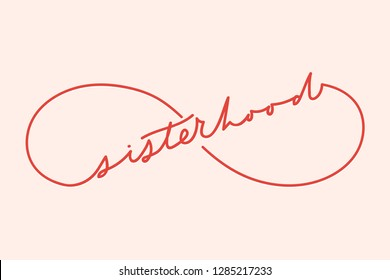 Sisterhood eternity sign with minimalistic lettering inscription for cards, posters, calendars etc.