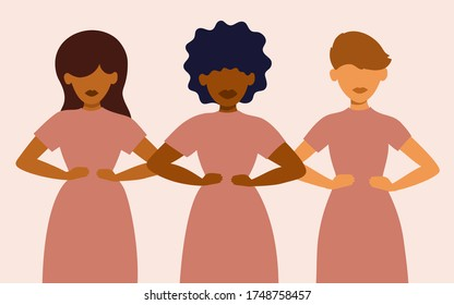 Sisterhood, woman rights, girl power. Multicultural group of females stand together. Variety of nationalities and races of feminists. Different ethnicity ladies with hands on hips. Vector illustration