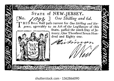 It is Six Pence Bill New Jersey currency from 1781. Image is the Coat of Arms of New Jersey on the upper part of the bill, vintage line drawing or engraving illustration.