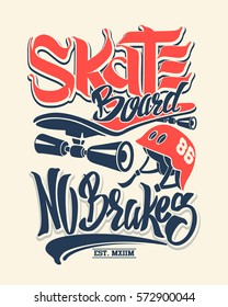 Skate board no brakes, t-shirt graphics, vectors