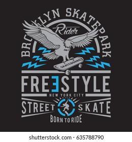 Skate board typography, tee shirt graphics, vectors