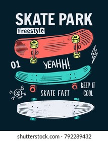Skate board vector illustrations  with cool slogans for t-shirt print and other uses
