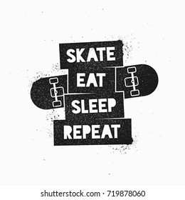 Skate Eat Sleep Repeat Motivational Quote. Vintage Vector Illustration. Sport theme template for stickers, emblem, cover, tag, skate park, banner, signs, logo and art works.