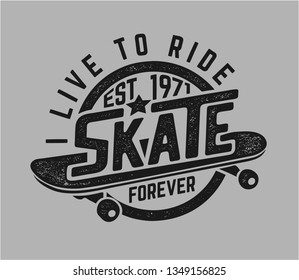 skate graphic slogan on skateboard illustration