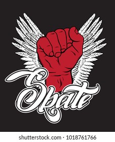Skate. Handwritten lettering. Vector hand drawn illustration of male fist with wings. Template for card, poster, banner, print for t-shirt. Idea for tattoo.