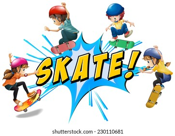Skate kids with wording and text
