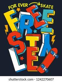 skate slogan vector design for t shirt