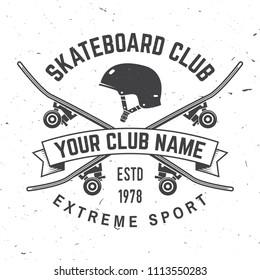 Skateboard club badge. Vector illustration. For skate club emblems, signs and t-shirt design. Skateboard typography design with skateboards and helmet. Extreme sport.