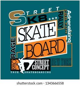 Skateboard t shirt design, Graphic, Skateboarding typography. Vector illustration