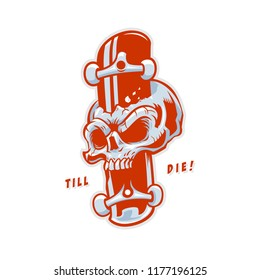 Skateboard till Die Skull and Skateboard