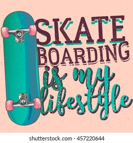 Skateboarding is my lifestyle, typography poster, t-shirt print / apparel design