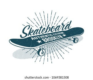 Skateboarding vintage print with classic skateboard and inscriptions. Grunge texture on separate layer.