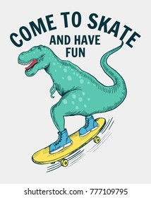 Skater dinosaur vector illustration with slogans for t-shirt and other uses.