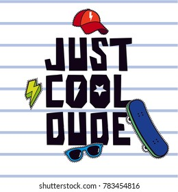 Skater funny typography vector print.Skateboard, sunglasses and cap vector illustration.