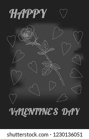 Skeched rose and hearts. Chalk drawn rose on black board. Postcard Happy Valentine`s day. Stock vector illustration.