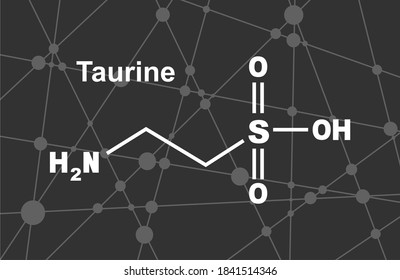 Skeletal formula of taurine. Amino acid molecule. Lines and dots connected background