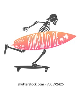 Skeleton Surfer. Logo. Born to Be. Vector illustration