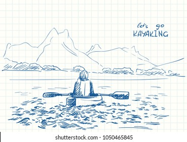 Sketch of female kayaker kayaking in shallow water with mountains on background, Hand drawn Vector illustration with text Let's go KAYAKING, Travel sketchbook