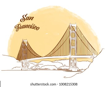 Sketch of Golden Gate Bridge. Hand drawn vector illustration with modern Headline. Use for greeting card and travel marketing.