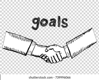 """sketch of handshake with """"goals"""" text hand drawn"""