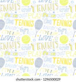 Sketch Handwritten tennis seamless pattern on a white background. Lettering, ball, star, racket, slogan. Sport Print design for T-shirts, clothes. Enjoy, play, go, love, my rules, power, motivation.