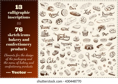 Sketch icons of bakery and confectionery products. calligraphic inscriptions bread, bakery, cake. isolated vector. Packaging Design