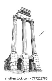 Sketch of remains of pillars of temple of Castor and Pollux in Roman Forum, Rome, Italy. Hand drawn vector illustration, December 19, 2017