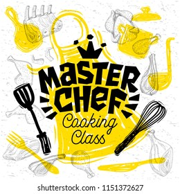 Sketch style master chef cooking class lettering. Sign, logo, emblem. Pan, pot, knife, fork, apron, chicken, meat, ribs, steaks, wings. Hand drawn vector illustration.