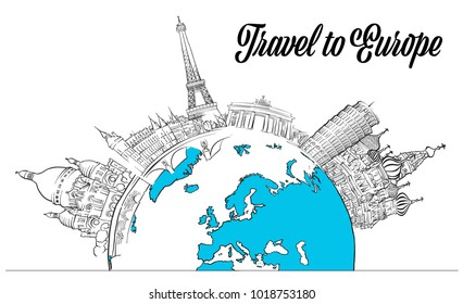 Sketched Landmarks Europe and Globe. Hand drawn outline illustration for print design and travel marketing