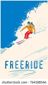 Skier - freerider riding down the mountainside on skis