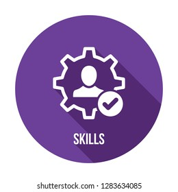 Skills icon with check sign. Skilled employee icon and approved, confirm, done, tick, completed symbol. Vector icon. Talents and abilities. Leadership capability development. Faculties