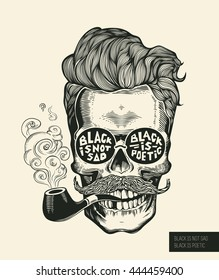 Skull. Hipster skull silhouette with mustache, beard, tobacco pipes and glasses. Lettering 'Black is not sad, black is poetic' Vector illustration in vintage engraving style. Perfect for t-shirt print