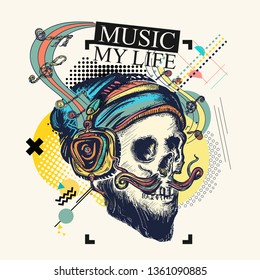 Skull and music notes. Zine culture style. Hand drawn vector art, fashion contemporary collage. Music my life slogan
