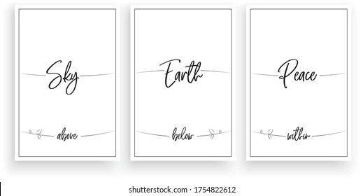 Sky above, Earth below, Peace within vector. Wording design, lettering. Scandinavian minimalist poster design, three pieces poster design, wall art decor, wall decals,inspirational, motivational quote