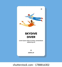 Skydive Divers Flying Down With Parachute Vector. Skydive Divers Man And Woman Sportsman Parachutists Active Extreme Adrenaline Time. Characters Freedom Fly Web Flat Cartoon Illustration