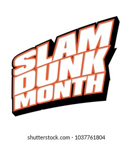 Slam-Dunk Month Basketball Vector Headline