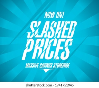 Slashed prices banner, massive savings storewide, sale poster concept