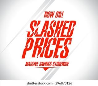 Slashed prices sale banner.