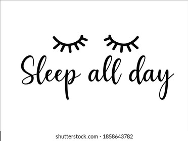sleep all day Closed eyes lashes with decorative lettering hand drawn Long black illustration. Beautiful Eyelashes isolated on white. For beauty salon, lash extensions maker. Golden glitter