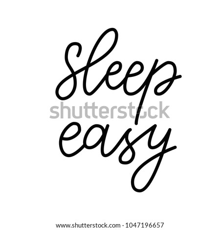 Sleep Easy Hand Drawn Quote About Stock Vector Royalty Free