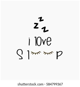 Sleep well because i love sleep so much