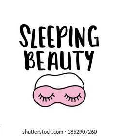 Sleeping beauty text with sleeping mask
