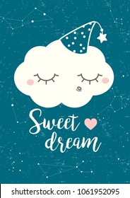 "Sleeping cloud. Lettering ""Sweet dreams"". Lovely poster for the children's room. Excellent illustration for printing on clothes, dishes, labels and other surfaces."