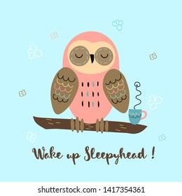 A sleepy owl in a cute style. Wake up Sleepyhead. Lettering. Baby shower. Vector.