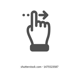 Slide right arrow sign. Touchscreen gesture icon. Swipe action symbol. Classic flat style. Simple touchscreen gesture icon. Vector