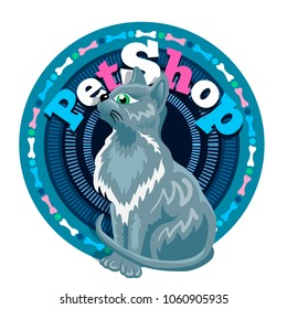 Slim grey cat is sitting in front of logotype. Petshop blue round logo. Signboard of shop for animals