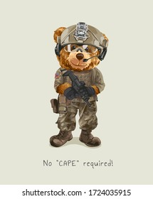slogan with bear toy in soldier uniform illustration